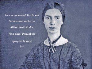 Emily Dickinson: vivere di (libera) poesia