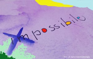 possibile impossibile possibile